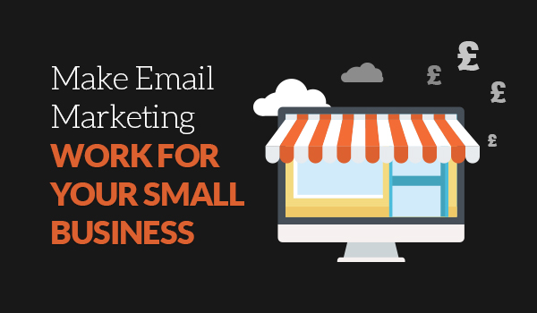 small business email marketing work