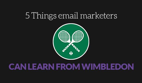 Wimbledon email marketing