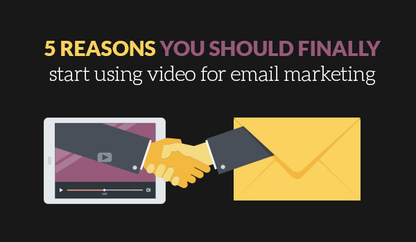Video for email marketing