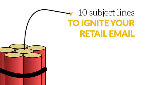 10 retail-ready subject lines that'll inspire your next email marketing campaign