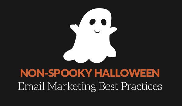Non-spooky Halloween best practices