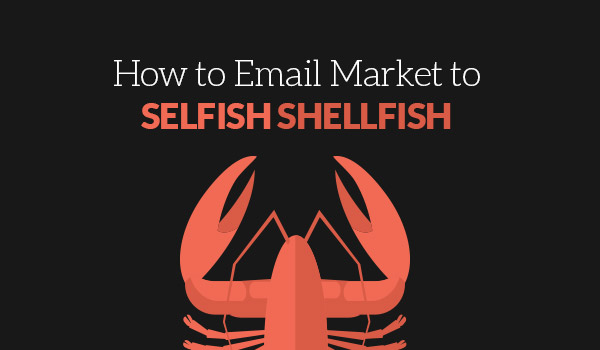 Self Shellfish Love Emails Too