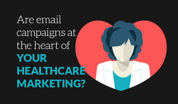 Healthcare Marketing Email Campaigns