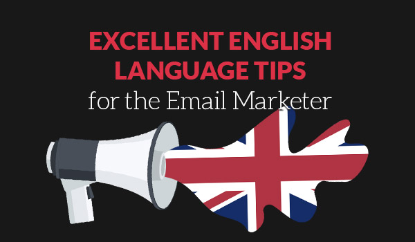 Excellent English Language for the Email Marketer